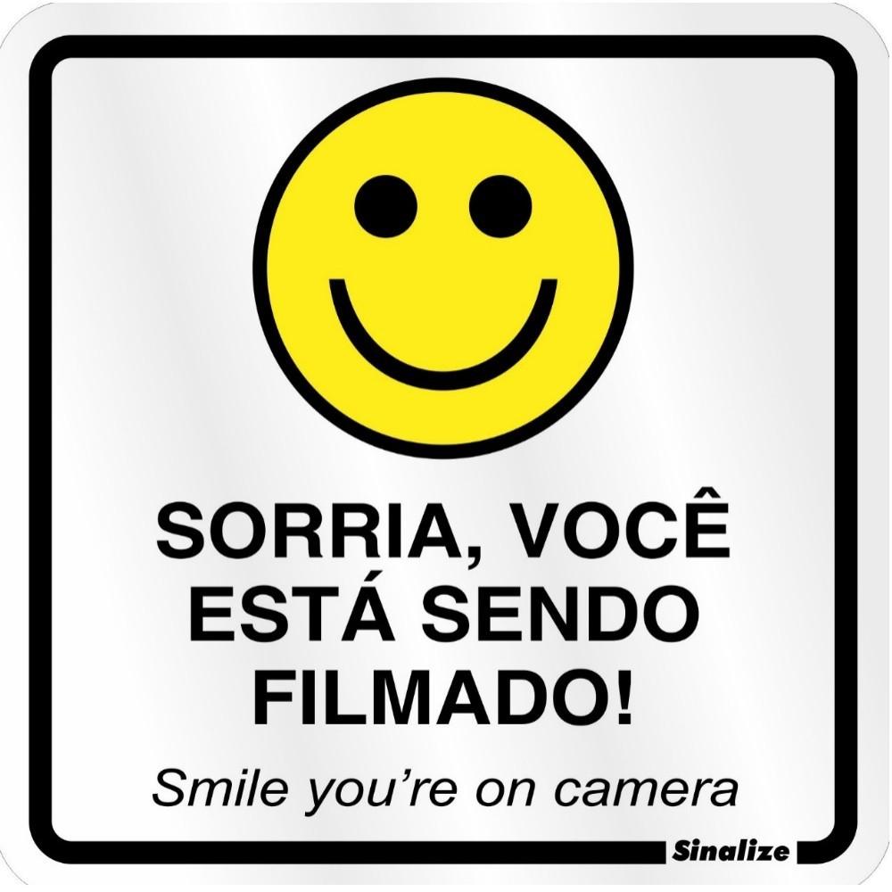 Placa de Poliestireno Sorria Voce Esta Sendo Filmado 25cm x 15cm Branco - Sinalize