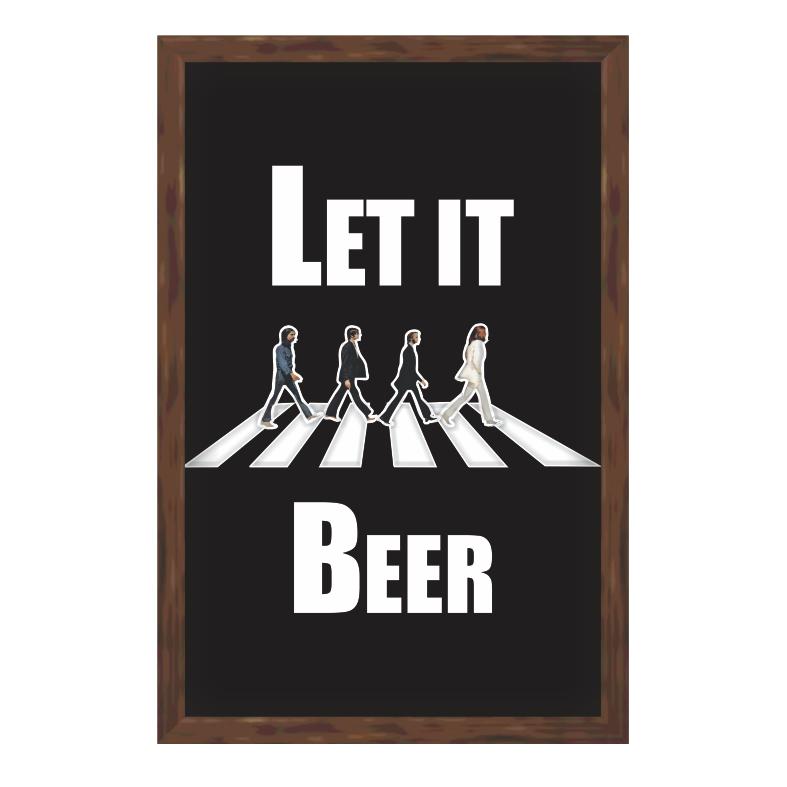 Quadro Decorativo Porta-tampa 30x20 cm Let It Beer 8332 - Art Frame