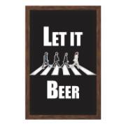 Quadro Decorativo Porta-tampa 30x20 cm Let It Beer 833/2 - Art Frame