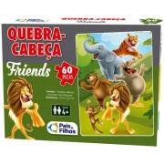 Jogo Quebra-Cabeça Friends 60 peças - Pais e Filhos