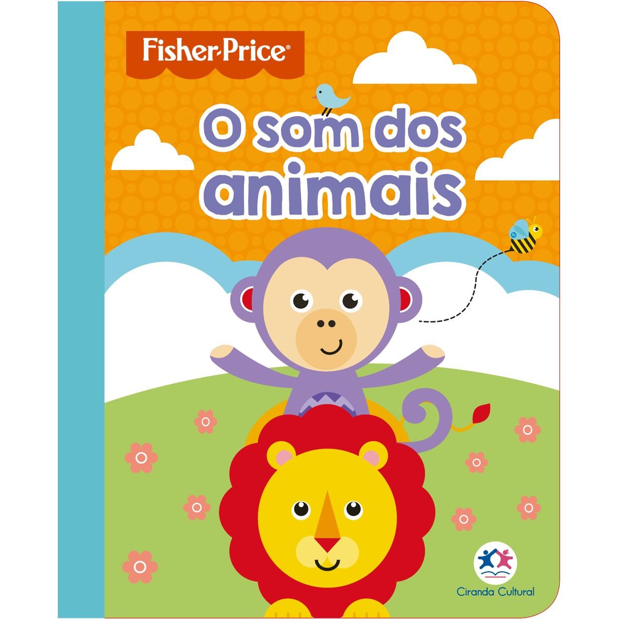Livro Fisher Price O Som dos Animais - Ciranda Cultural