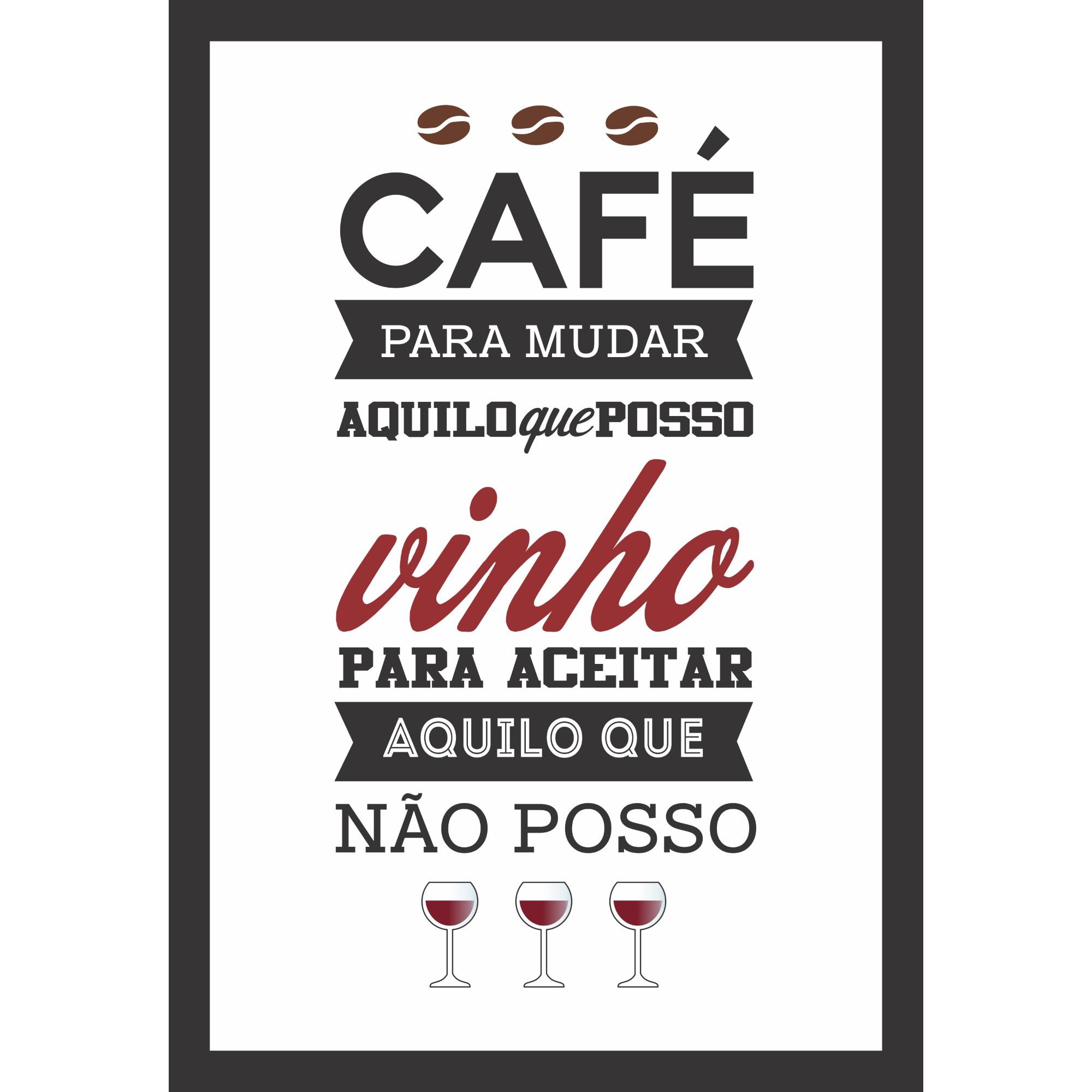 Quadro Decorativo 33x23 cm Cafe Para Mudar 69216 - Kapos