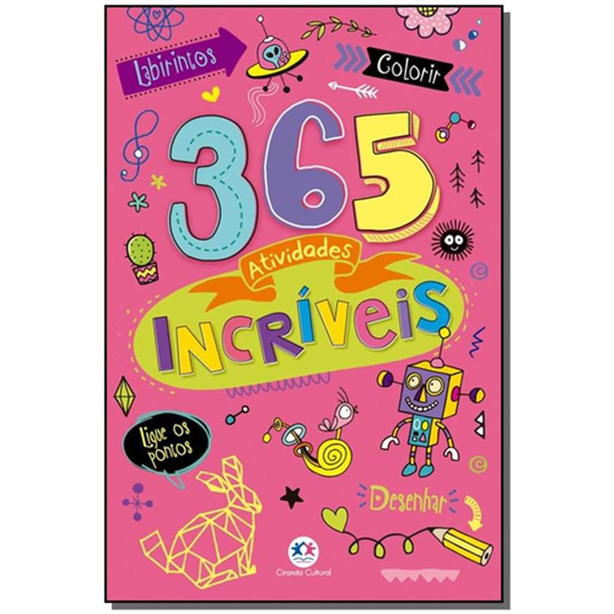 Livro 365 Atividades Incriveis Ciranda Cultural Ler e Colorir