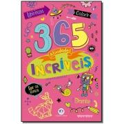 Livro 365 Atividades Incríveis Ciranda Cultural Ler e Colorir