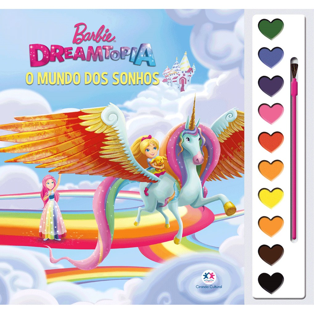 Livro Barbie Dreamtopia - O Mundo dos Sonhos Ciranda Cultural Colorir