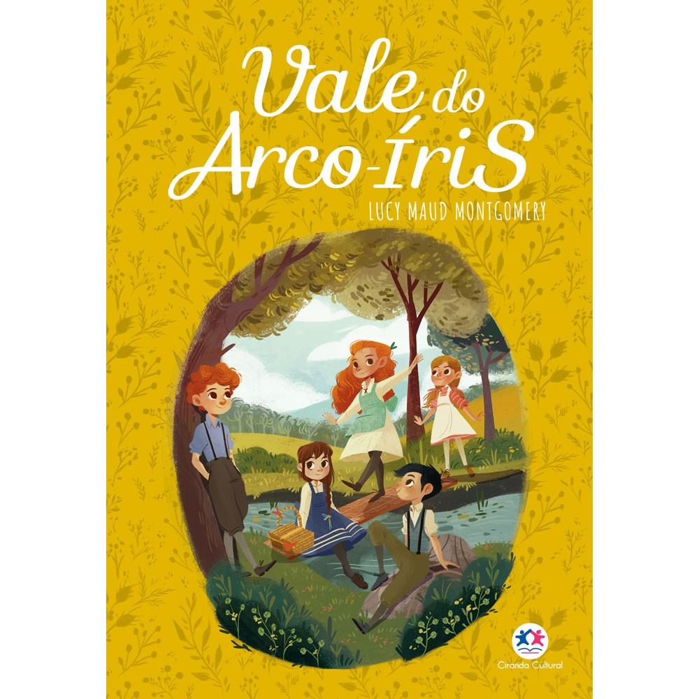 Livro Vale do Arco-iris Lucy Maud Montgomery Ciranda Cultural Educativo