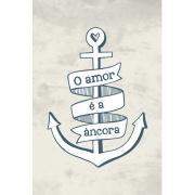 Placa Decorativa O Amor é a Âncora 20 x 30 cm - Kapos