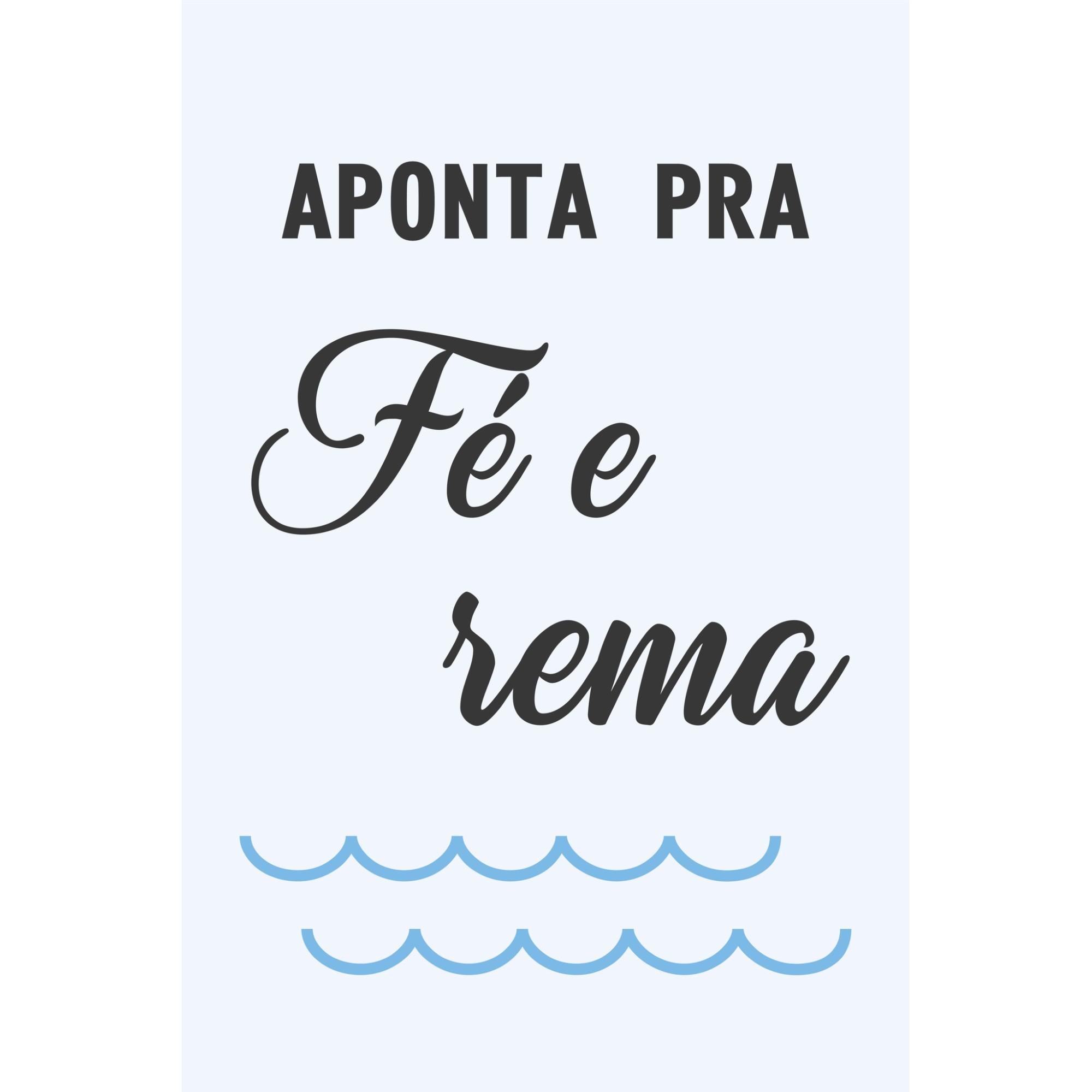 Placa Decorativa Aponta Pra Fe e Rema 20 x 30 cm - Kapos