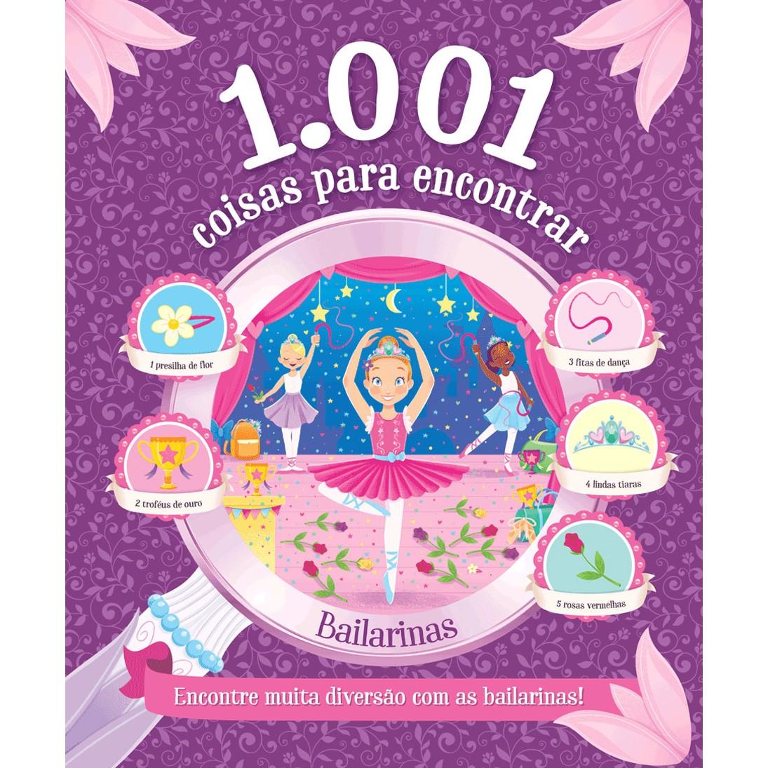 Livro 1001 Coisas para Encontrar Bailarinas - Ciranda Cultural