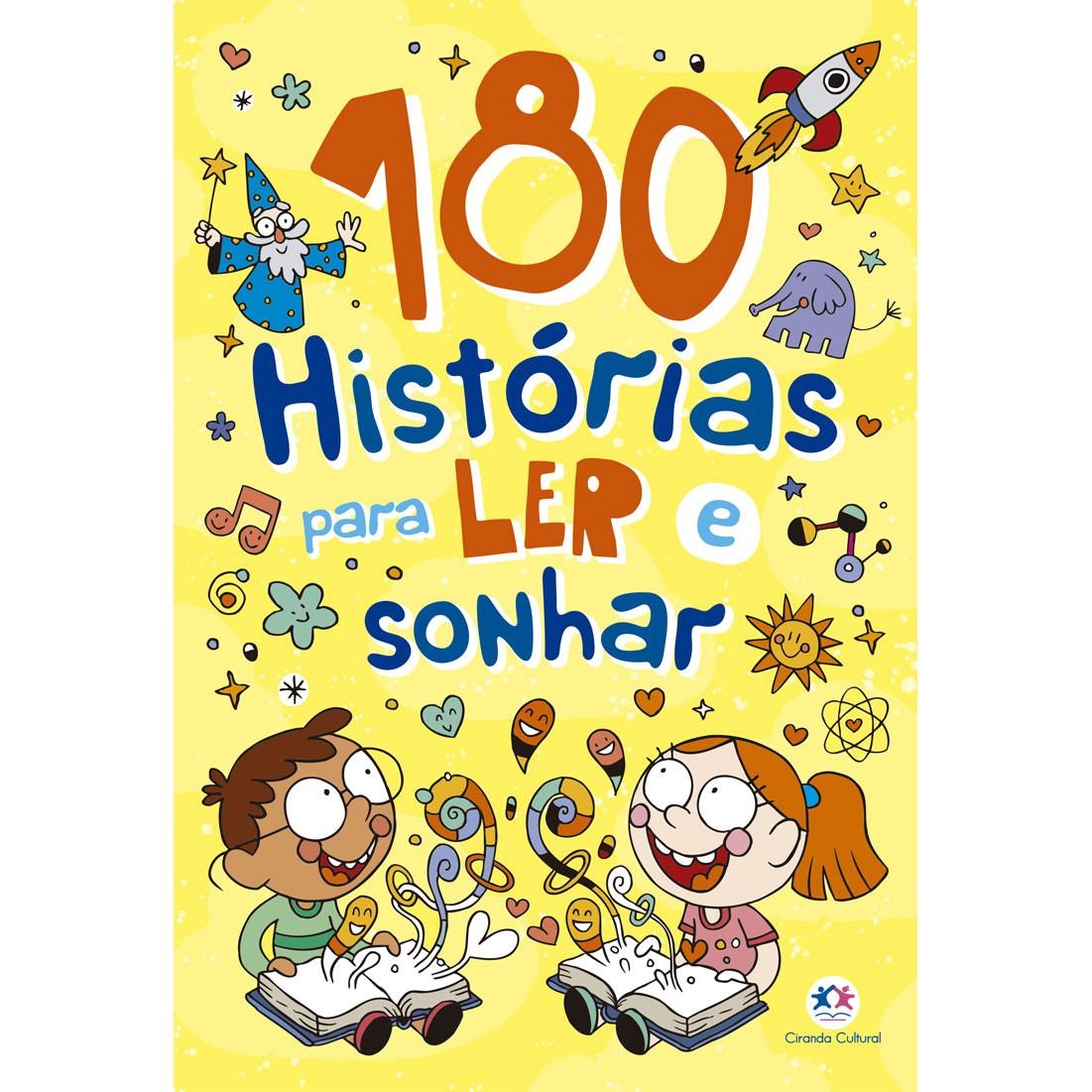 Livro 180 Historias para Ler e Sonhar - Ciranda Cultural