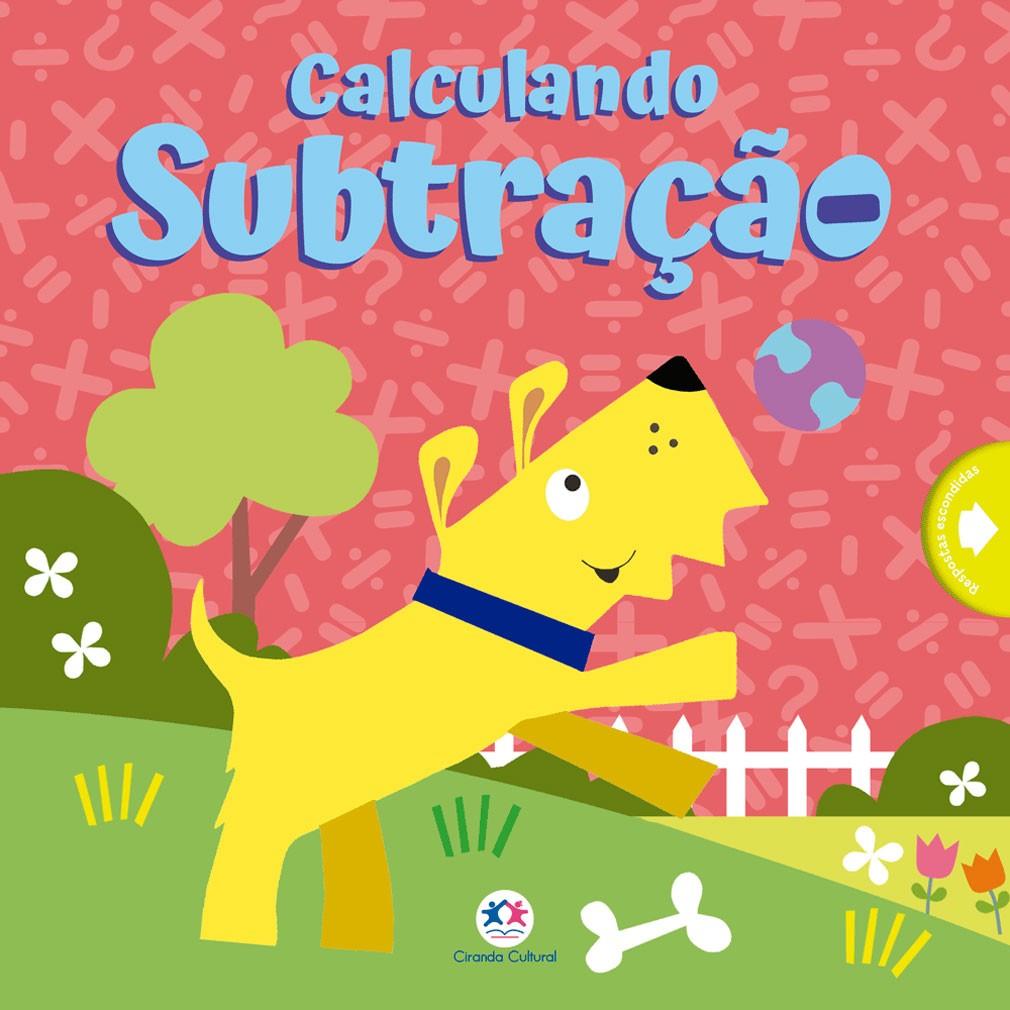 Livro Calculando Subtracao - Ciranda Cultural