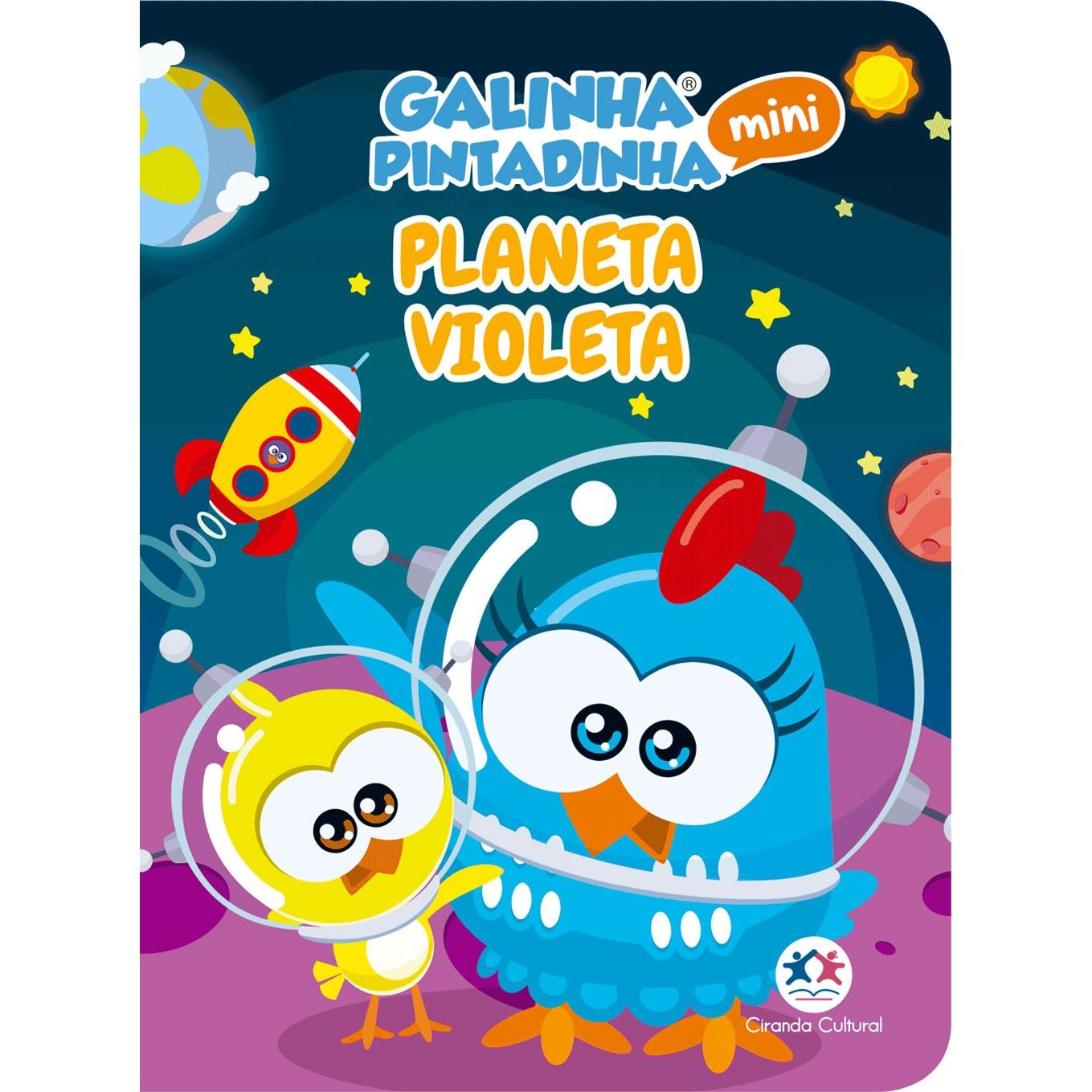 Livro Galinha Pintadinha Planeta Violeta - Ciranda Cultural