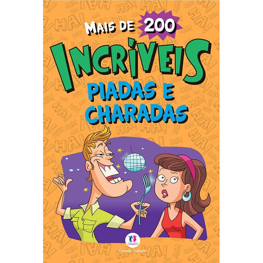 Livro Incriveis Piadas e Charadas - Ciranda Cultural