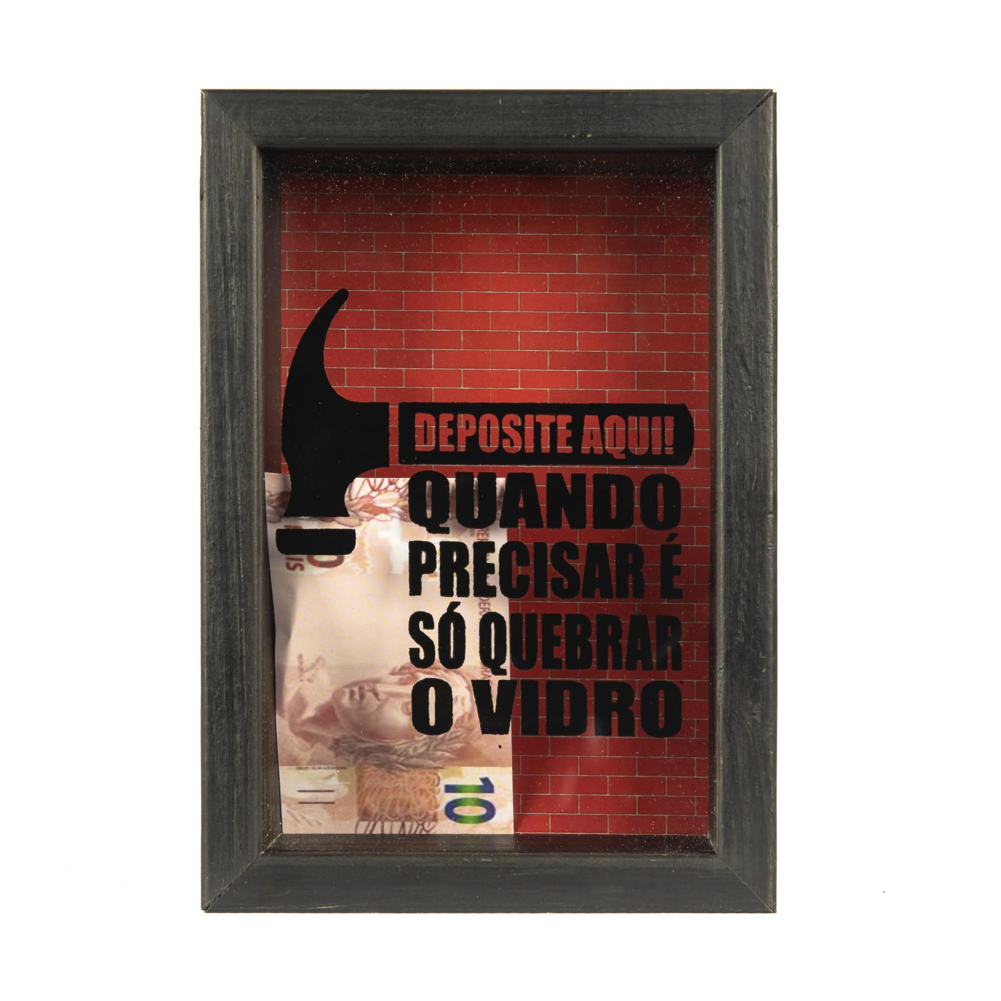 Quadro Cofre Deposite Aqui 10x15 cm 8241 - Art Frame